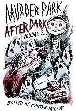 Murder Park After Dark: Volume 2