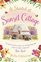 It Started at Sunset Cottage: A gorgeously uplifting and heartwarming romantic comedy to escape with