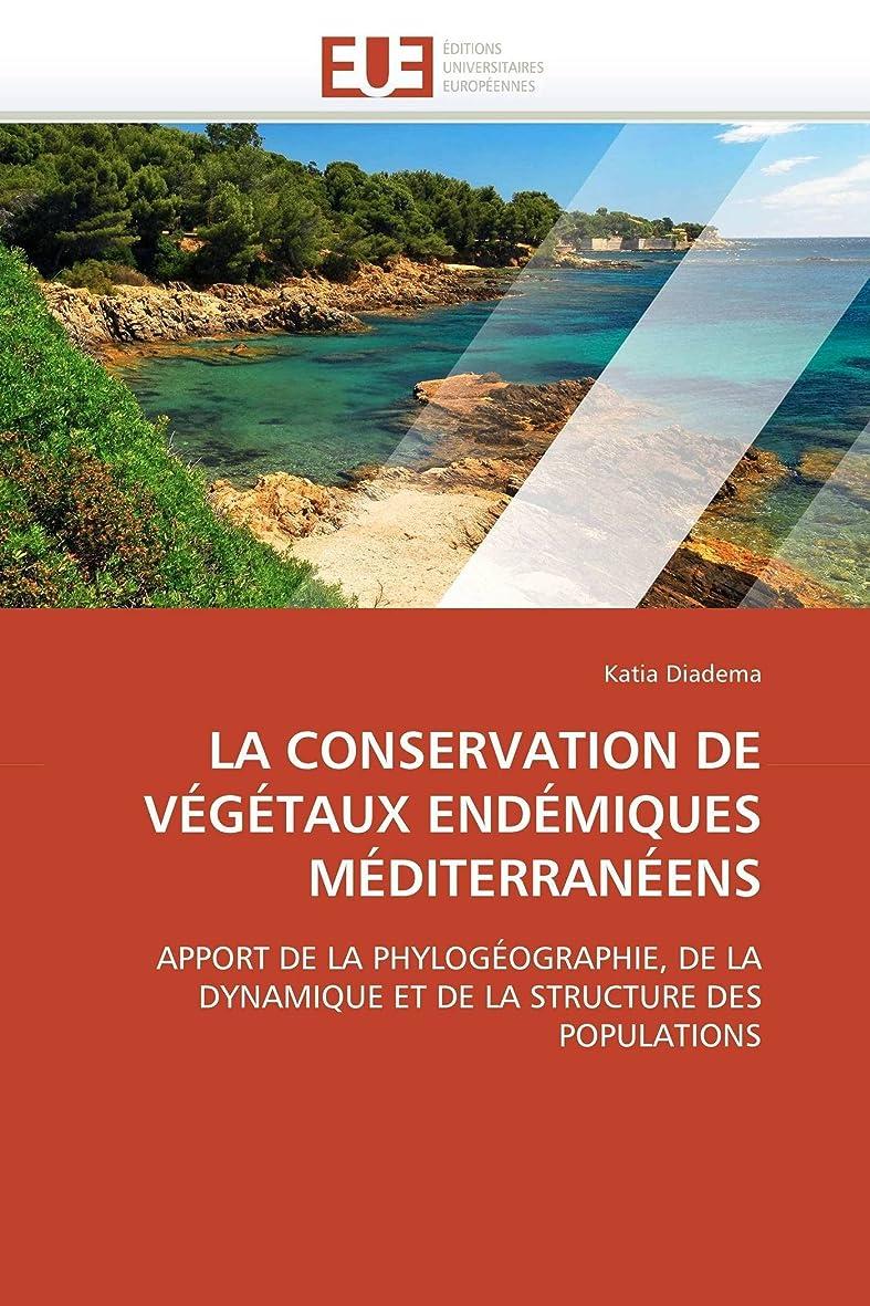 治療告白するステージLa Conservation de Végétaux Endémiques Méditerranéens (Omn.Univ.Europ.)