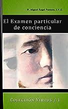 El Exámen Particular de Conciencia (Colección Virtus nº 1) (Spanish Edition)
