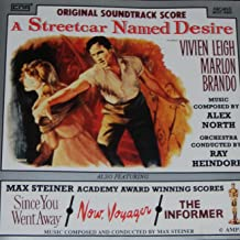 A Streetcar Named Desire / Max Steiner Academy Award Winning Scores: Now Voyager / Informer / Since You Went Away