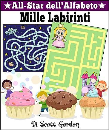All-Star dellAlfabeto: Mille Labirinti