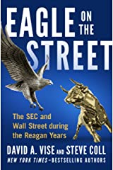 Eagle on the Street: The SEC and Wall Street during the Reagan Years Kindle Edition