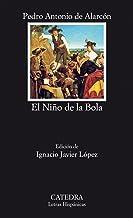 El Niño de la Bola (Letras Hispánicas nº 735)