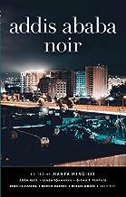 Addis Ababa Noir