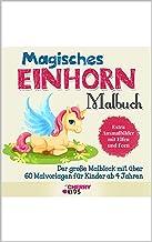 Magisches Einhorn Malbuch: Der große Malblock mit über 60 Malvorlagen für Kinder ab 4 Jahren - Extra Ausmalbilder mit Elfe...