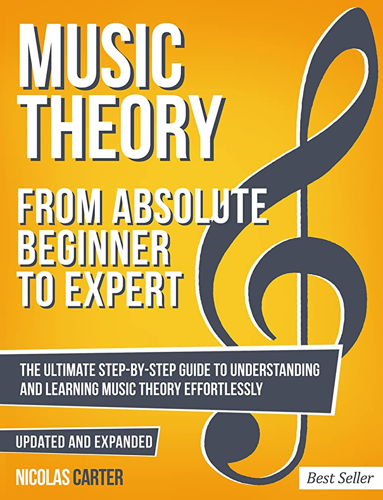 信念アーティファクトパンフレットMusic Theory: From Beginner to Expert - The Ultimate Step-By-Step Guide to Understanding and Learning Music Theory Effortlessly (With Audio Examples Book 1) (English Edition)