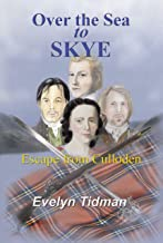 Over The Sea to Skye: Escape from Culloden (English Edition)