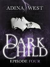 Dark Child (The Awakening): Episode 4