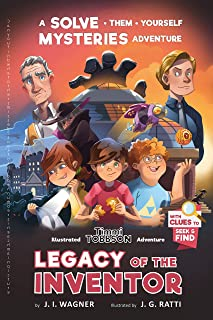 Legacy of the Inventor: A Timmi Tobbson Children's Adventure Book