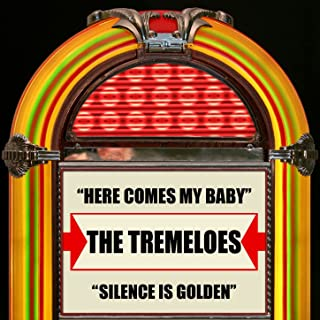Here Comes My Baby / Silence Is Golden