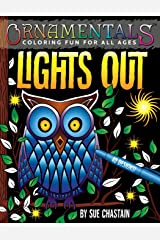 OrnaMENTALs Lights Out: 40 Lighthearted Designs to Color with Dramatic Black Backgrounds Paperback