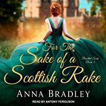 Besotted Scots Series 3: For the Sake of a Scottish Rake
