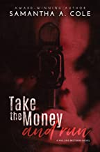 Take the Money and Run: Malone Brothers - Book 1 (English Edition)