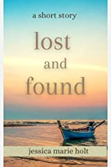 Lost and Found : A Short Story Kindle Edition