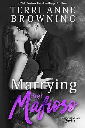 Marrying Her Mafioso (The Vitucci Mafiosos Book 3) (English Edition)