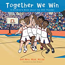 Together We Win: A Children's Book About the Okc Thunder