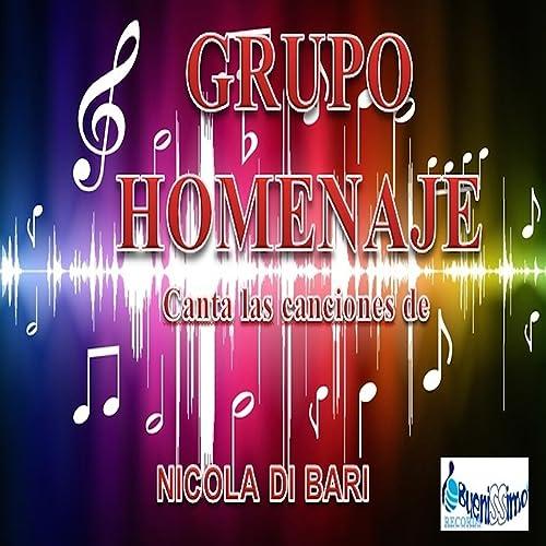 Canta Las Canciones De Nicola Di Bari de Grupo Homenaje en Amazon ...