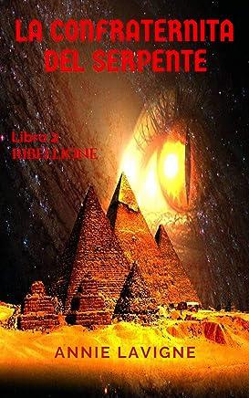 La Confraternita del Serpente, libro 2 : Ribellione