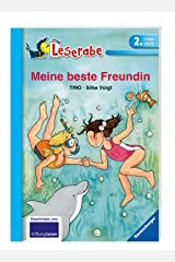 Meine beste Freundin - Leserabe 2. Klasse - Erstlesebuch ab 7 Jahren (Leserabe - Schulausgabe in Broschur) Taschenbuch