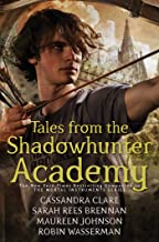 Tales from the Shadowhunter Academy
