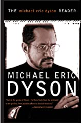 The Michael Eric Dyson Reader Kindle Edition