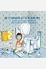 Je t'aimerai toujours (French Edition) Kindle Edition