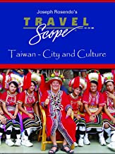 Taiwan - City and Culture