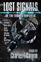 Lost Signals: A Terran Republic Anthology