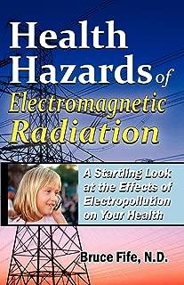 Best hazards of electromagnetic radiation Reviews