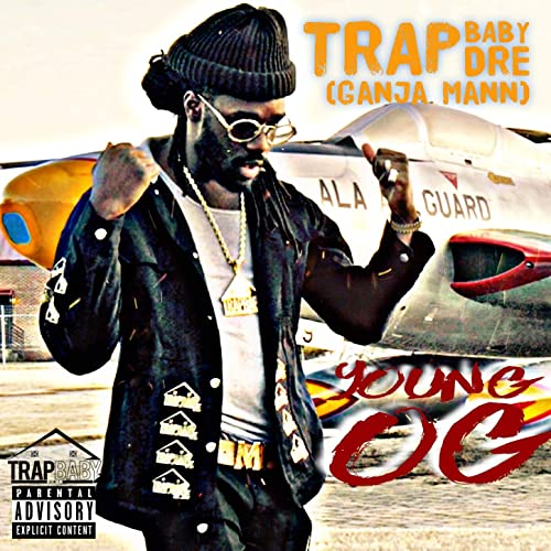 a07d215d71d3 Young Og  Explicit  by Trap Baby Dre ( Ganja Mann ) on Amazon Music ...