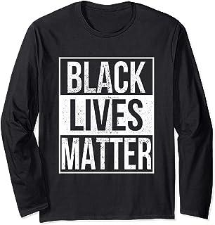 Black Lives Matter Long Sleeve BLM TShirt