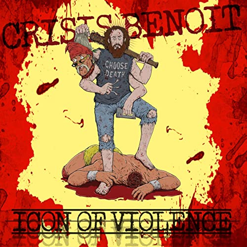 Icon of Violence [Explicit] by Crisis Benoit on Amazon Music