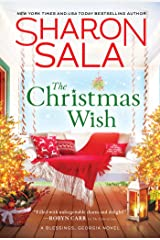The Christmas Wish: Heartwarming Small-Town Southern Christmas Romance (Blessings, Georgia Book 12) Kindle Edition