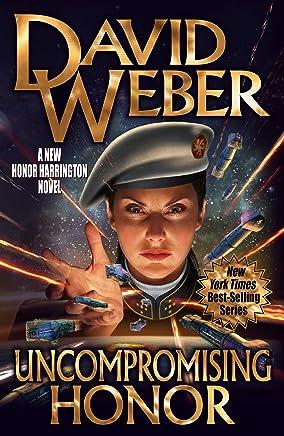 Uncompromising Honor (Honor Harrington)