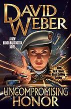 Uncompromising Honor (19) (Honor Harrington)