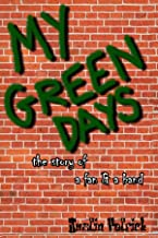 My Green Days: The Story Of A Fan & A Band