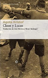 Claus y Lucas (Libros del Asteroide nº 214) (Spanish Edition)