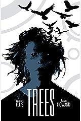 Trees Vol. 3: Three Fates Kindle Edition