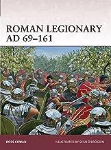Roman Legionary AD 69–161 (Warrior Book 166)