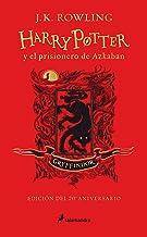 Harry Potter y el prisionero de Azkaban. Edición Gryffindor / Harry Potter and the Prisoner of Azkaban. Gryffindor Edition (Spanish Edition)