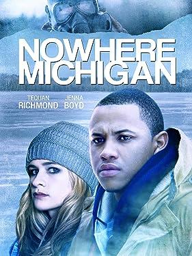 Nowhere Michigan