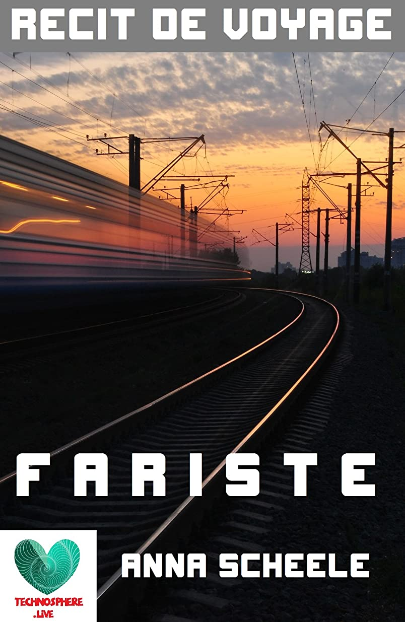 受動的コピー帝国FARISTE: Toute seule à l'aventure, de Moscou à Pékin (French Edition)