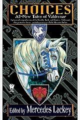 Choices (Valdemar) Kindle Edition