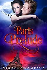 PARIS PRELUDE: Warriors' Council World Prequel 2 - Paranormal Romantic Suspense Kindle Edition