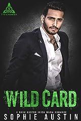 Wild Card: A Dark Boston Irish Mafia Romance (The Carneys Book 3) Kindle Edition