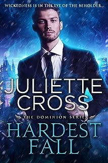 Hardest Fall (Dominion Book 3)