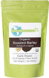 Worldwide Botanticals, Organic Roasted Barley, Caffeine free, Acid free, AKA Orzo, Mugicha, Boricha, Damaicha, All-Purpose Filter Grind , 1 lb. (454g)