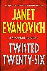 Twisted Twenty-Six (Stephanie Plum Book 26) Kindle Edition