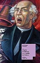 El grito de libertad en el pueblo de Dolores (Teatro nВє 142) (Spanish Edition)